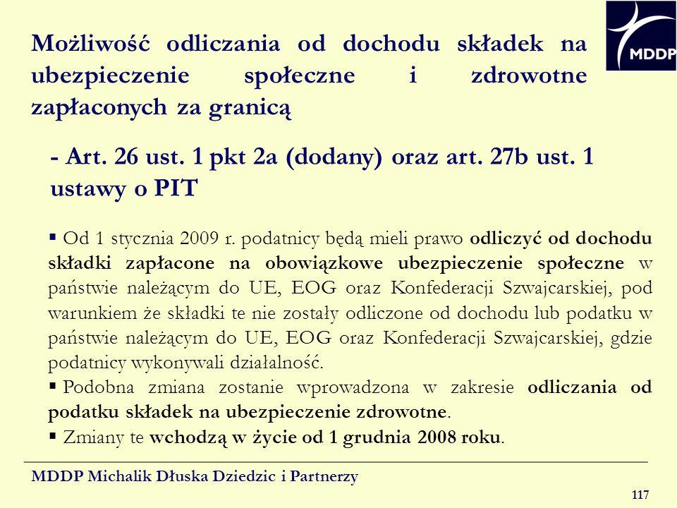 MDDP Michalik Dłuska Dziedzic i Partnerzy 117 Możliwość odliczania od dochodu składek na ubezpieczenie społeczne i zdrowotne zapłaconych za granicą -