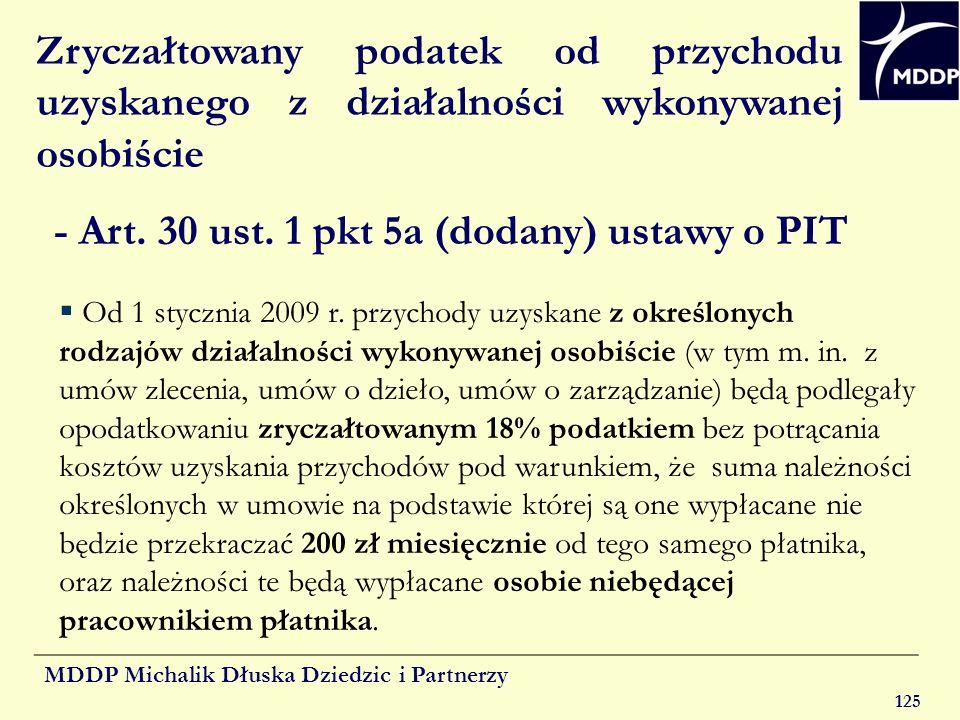 MDDP Michalik Dłuska Dziedzic i Partnerzy 125 Zryczałtowany podatek od przychodu uzyskanego z działalności wykonywanej osobiście - Art. 30 ust. 1 pkt