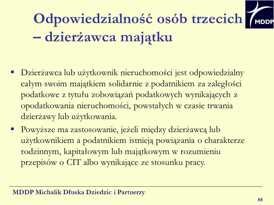 MDDP Michalik Dłuska Dziedzic i Partnerzy 88 Odpowiedzialność osób trzecich – dzierżawca majątku Dzierżawca lub użytkownik nieruchomości jest odpowied
