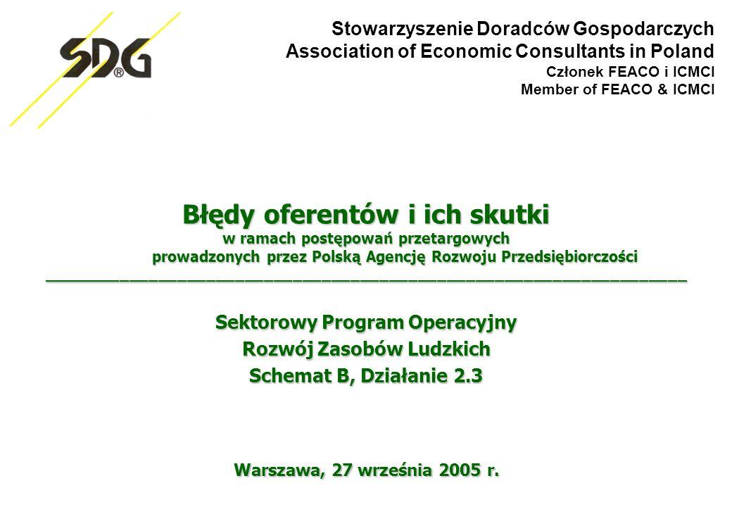 Stowarzyszenie Doradców Gospodarczych Association of Economic Consultants in Poland Członek FEACO i ICMCI Member of FEACO & ICMCI Warszawa, 27 września 2005 r.