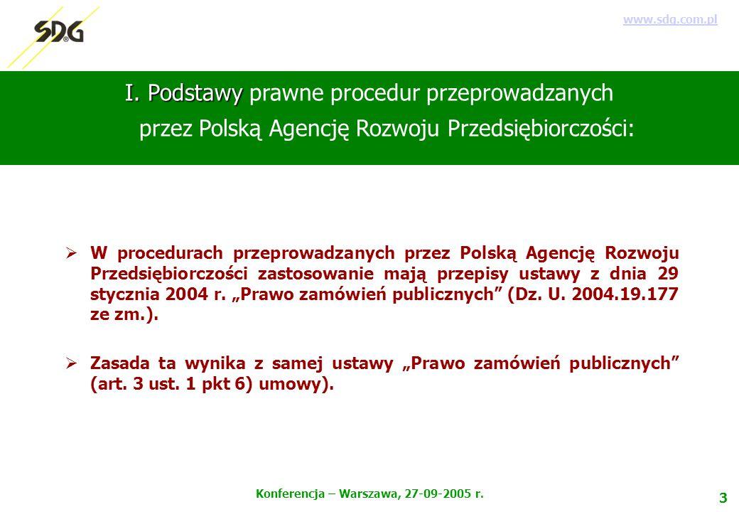 4 Konferencja – Warszawa, 27-09-2005 r.www.sdg.com.pl II.