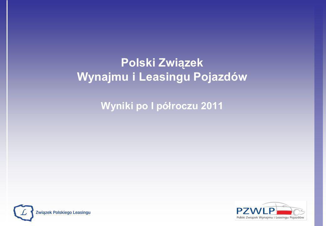 Polski Związek Wynajmu i Leasingu Pojazdów Wyniki po I półroczu 2011