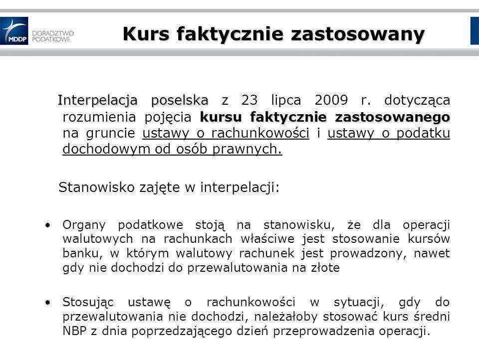 Kurs faktycznie zastosowany Interpelacja poselska kursu faktycznie zastosowanego Interpelacja poselska z 23 lipca 2009 r.