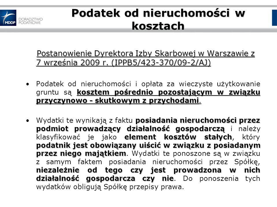 Podatek od nieruchomości w kosztach Postanowienie Dyrektora Izby Skarbowej w Warszawie z 7 września 2009 r.