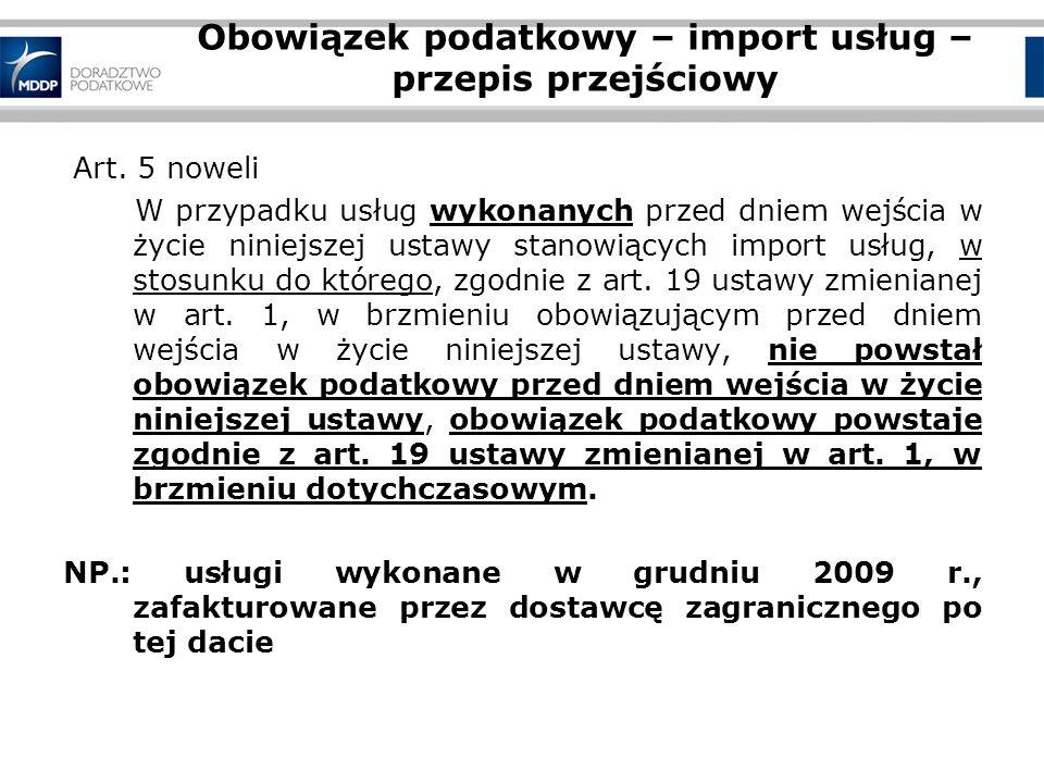 Obowiązek podatkowy – import usług – przepis przejściowy Art.