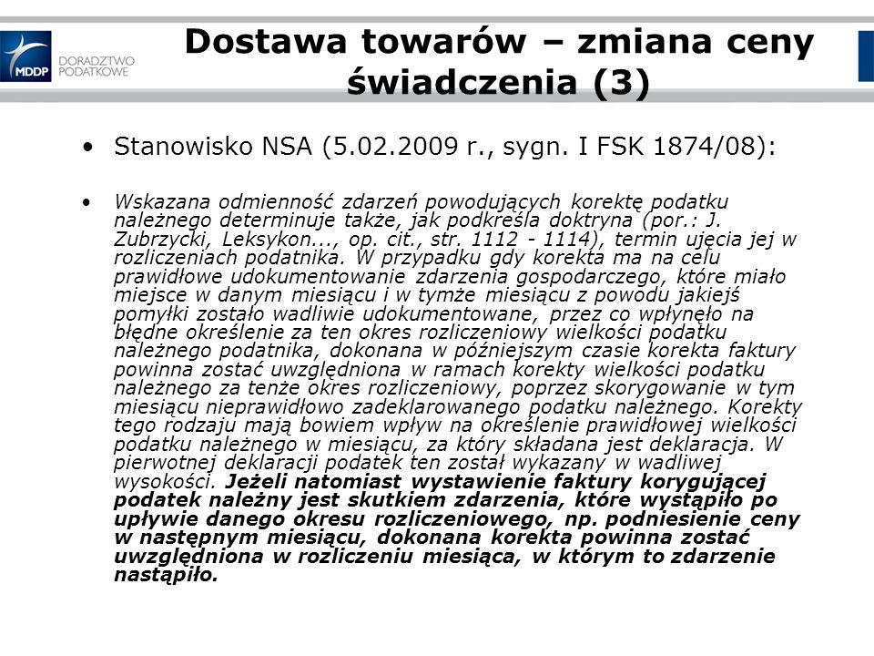 Dostawa towarów – zmiana ceny świadczenia (3) Stanowisko NSA (5.02.2009 r., sygn.