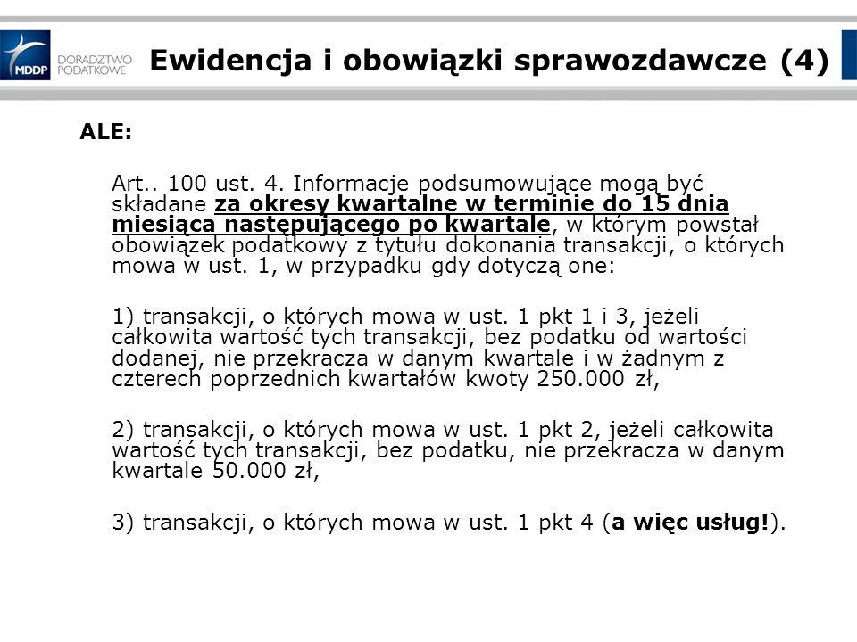 Ewidencja i obowiązki sprawozdawcze (4) ALE: Art..