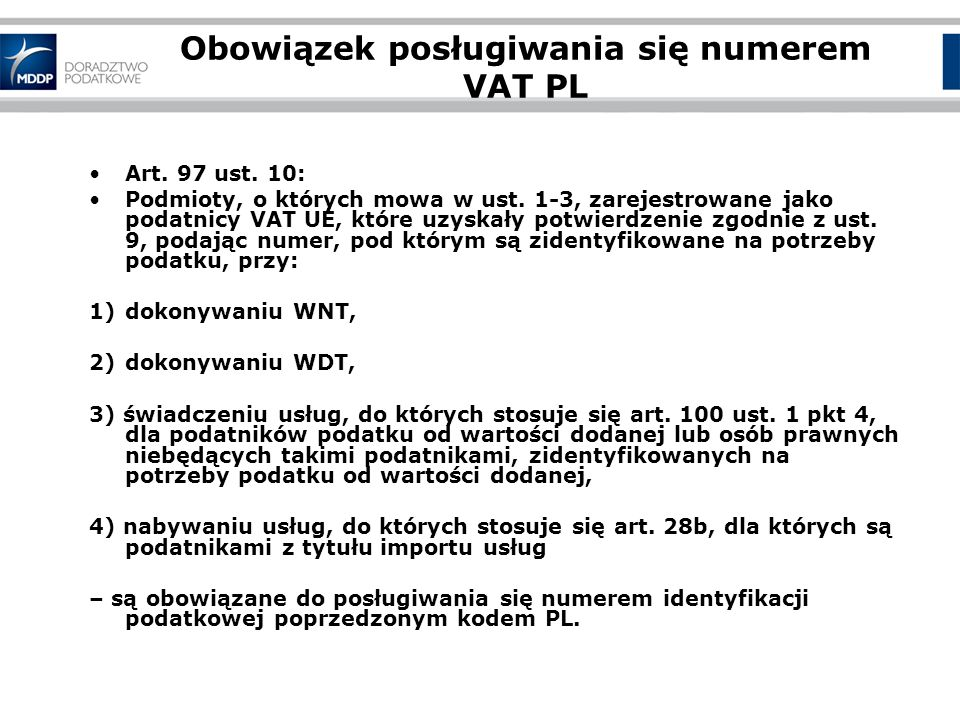 Obowiązek posługiwania się numerem VAT PL Art.97 ust.