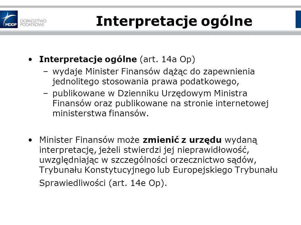 Interpretacje ogólne Interpretacje ogólne (art.