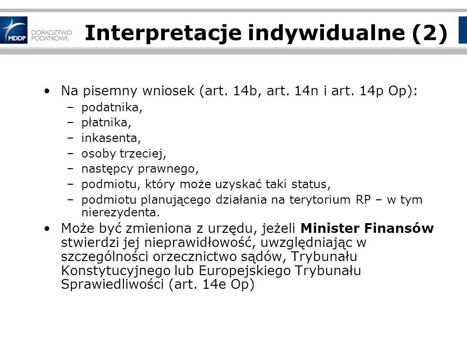 Interpretacje indywidualne (2) Na pisemny wniosek (art.