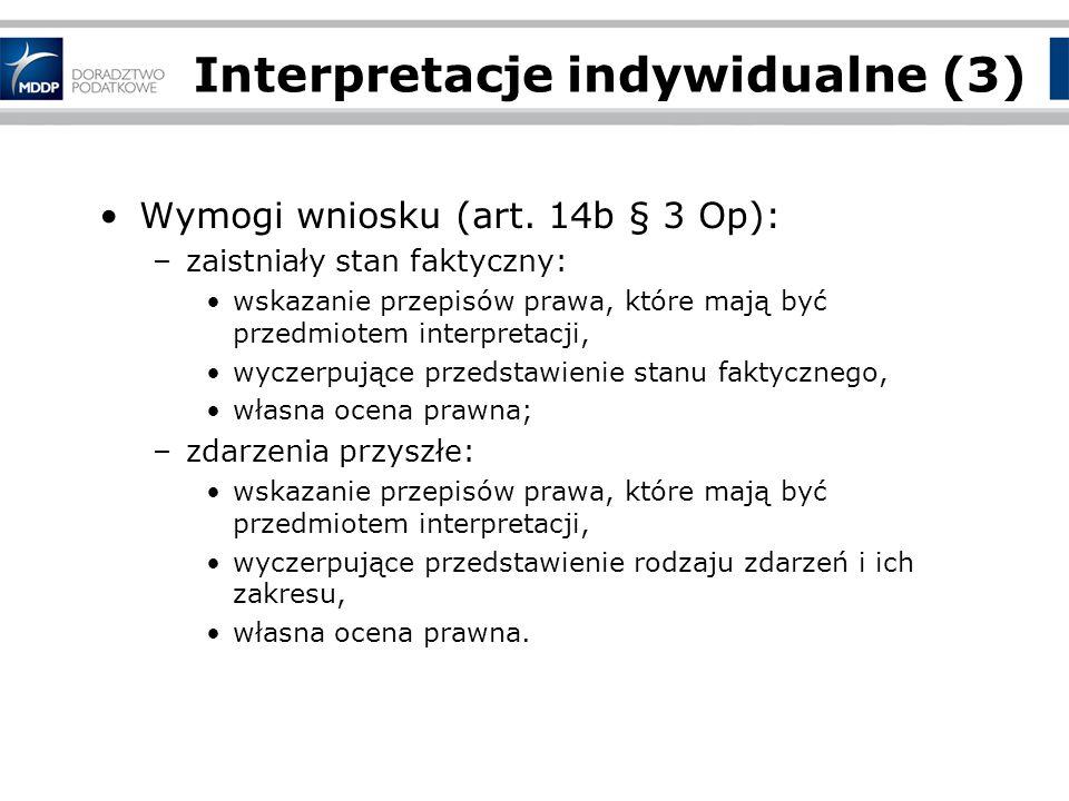 Interpretacje indywidualne (3) Wymogi wniosku (art.