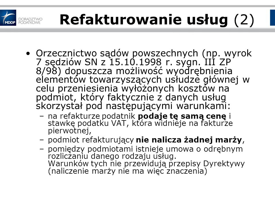 Refakturowanie usług (2) Orzecznictwo sądów powszechnych (np.