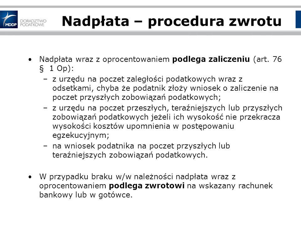 Nadpłata – procedura zwrotu Nadpłata wraz z oprocentowaniem podlega zaliczeniu (art.