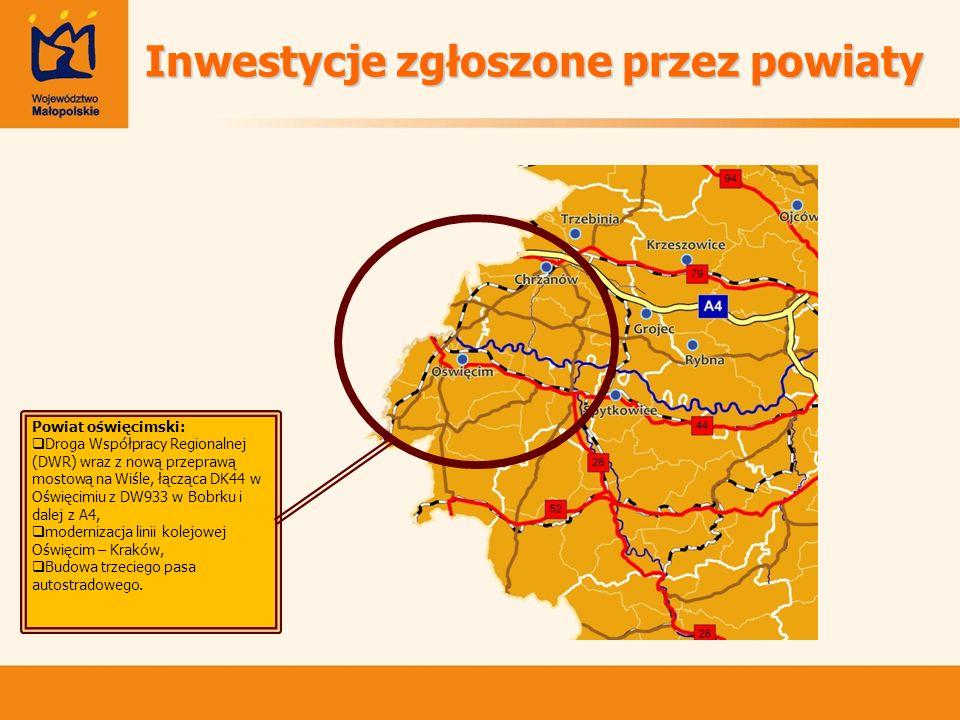 Powiat brzeski: - modernizacja DW768 od wiaduktu kolejowego w Brzesku w kierunku północnym, Powiat bocheński: - budowa łącznika autostrady A4 z DK4, - wybudowanie drogi dojazdowej do nowopowstającej strefy gospodarczej na płd.