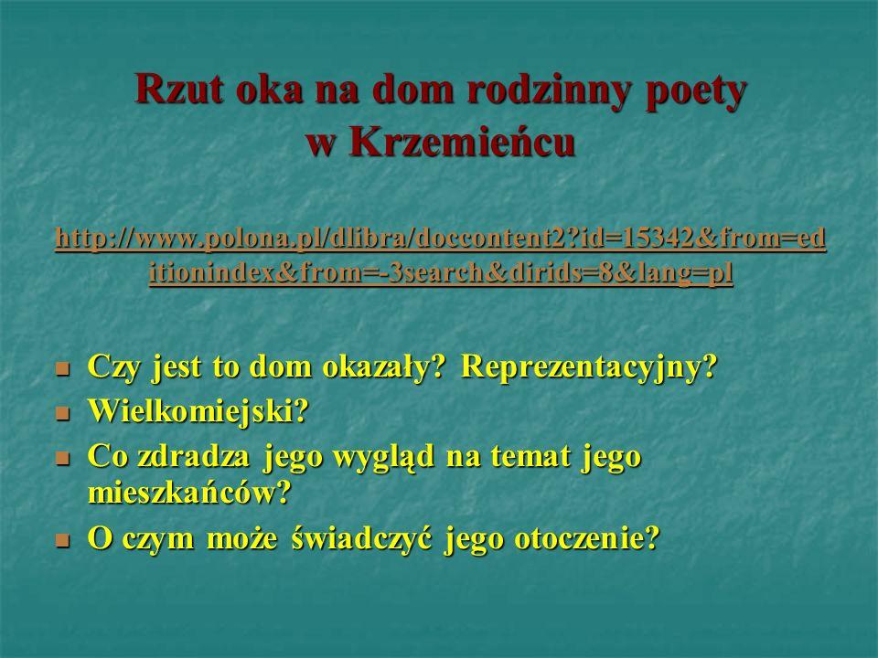 Rzut oka na dom rodzinny poety w Krzemieńcu hhhh tttt tttt pppp :::: //// //// wwww wwww wwww.... pppp oooo llll oooo nnnn aaaa.... pppp llll //// ddd