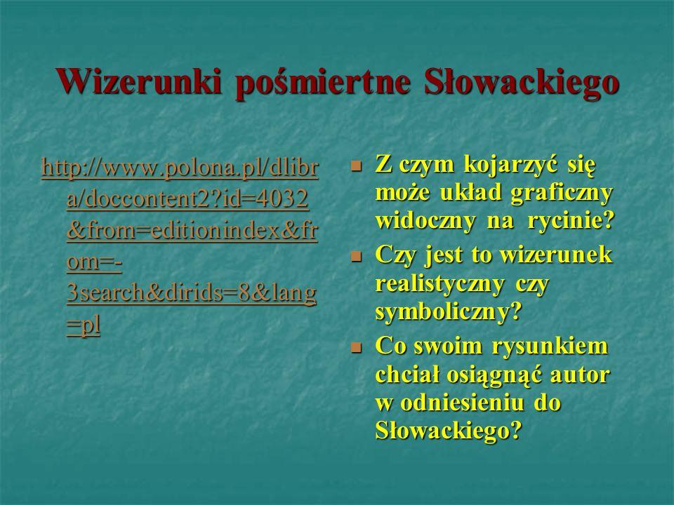 Wizerunki pośmiertne Słowackiego Z czym kojarzyć się może układ graficzny widoczny na rycinie? Z czym kojarzyć się może układ graficzny widoczny na ry