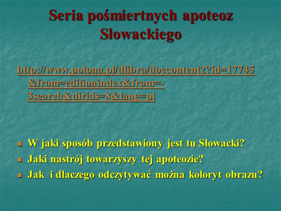 Seria pośmiertnych apoteoz Słowackiego hhhh tttt tttt pppp :::: //// //// wwww wwww wwww.... pppp oooo llll oooo nnnn aaaa.... pppp llll //// dddd lll