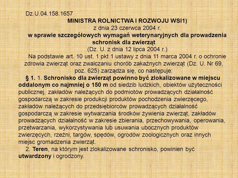 Dz.U.04.158.1657 MINISTRA ROLNICTWA I ROZWOJU WSI1) z dnia 23 czerwca 2004 r.