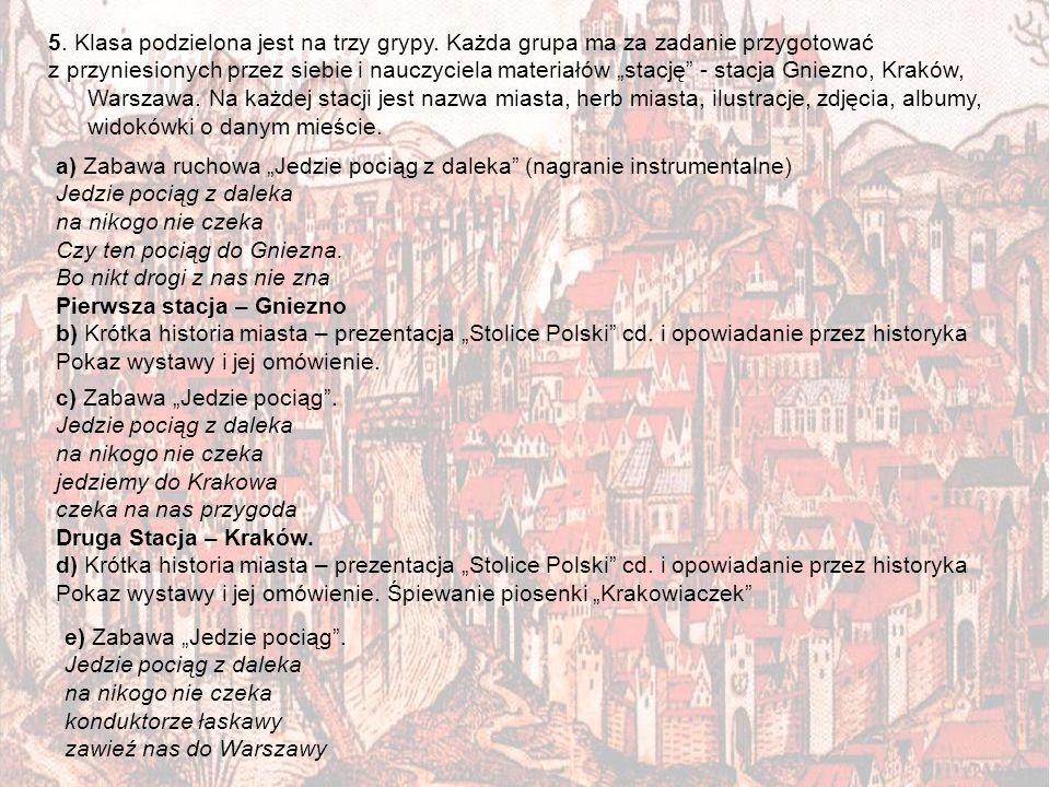 Trzecia Stacja – Warszawa.f) Krótka historia miasta – prezentacja Stolice Polski cd.