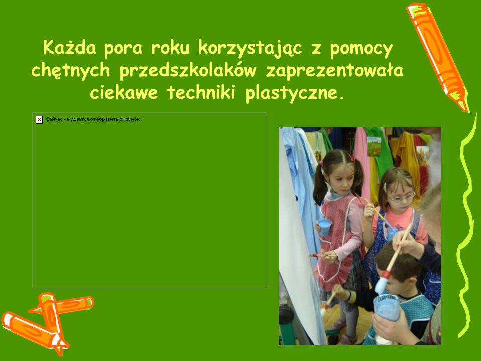 Każda pora roku korzystając z pomocy chętnych przedszkolaków zaprezentowała ciekawe techniki plastyczne.
