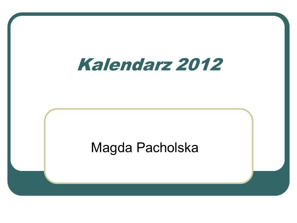 Kalendarz 2012 Magda Pacholska