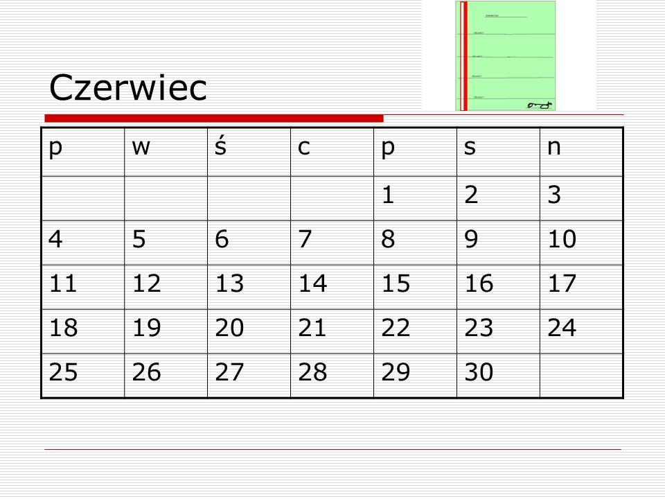 Czerwiec pwścpsn 123 45678910 11121314151617 18192021222324 252627282930