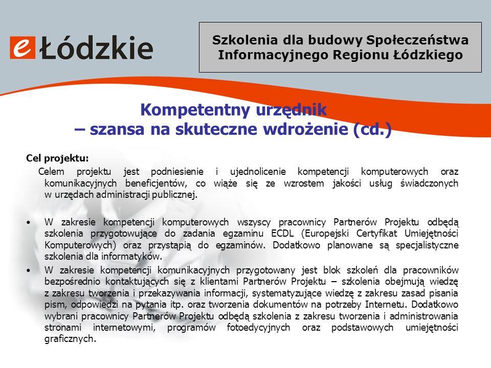 Szkolenia dla budowy Społeczeństwa Informacyjnego Regionu Łódzkiego GIS DLA REGIONU GIS dla regionu łódzkiego Wniosek Projektu GIS dla regionu łódzkiego został złożony w ramach Programu Operacyjnego Kapitał Ludzki 2007 – 2013: Priorytetu VIII (Regionalne kadry gospodarki) –Poddziałanie 8.1.1 (Wspieranie rozwoju kwalifikacji zawodowych i doradztwo dla przedsiębiorstw) realizowanego poprzez Europejski Fundusz Społeczny.