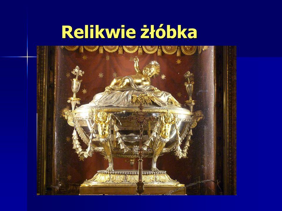 Relikwie żłóbka Relikwie żłóbka