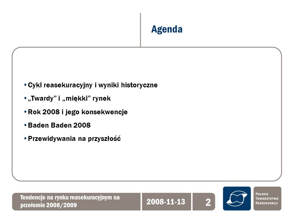Agenda Tendencje na rynku reasekuracyjnym na przełomie 2008/2009 2008-11-13 2 Cykl reasekuracyjny i wyniki historyczne Twardy i miękki rynek Rok 2008