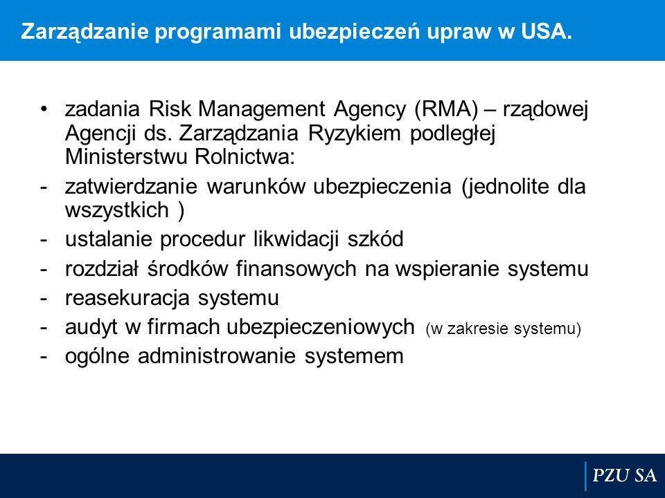 Zarządzanie programami ubezpieczeń upraw w USA. zadania Risk Management Agency (RMA) – rządowej Agencji ds. Zarządzania Ryzykiem podległej Ministerstw