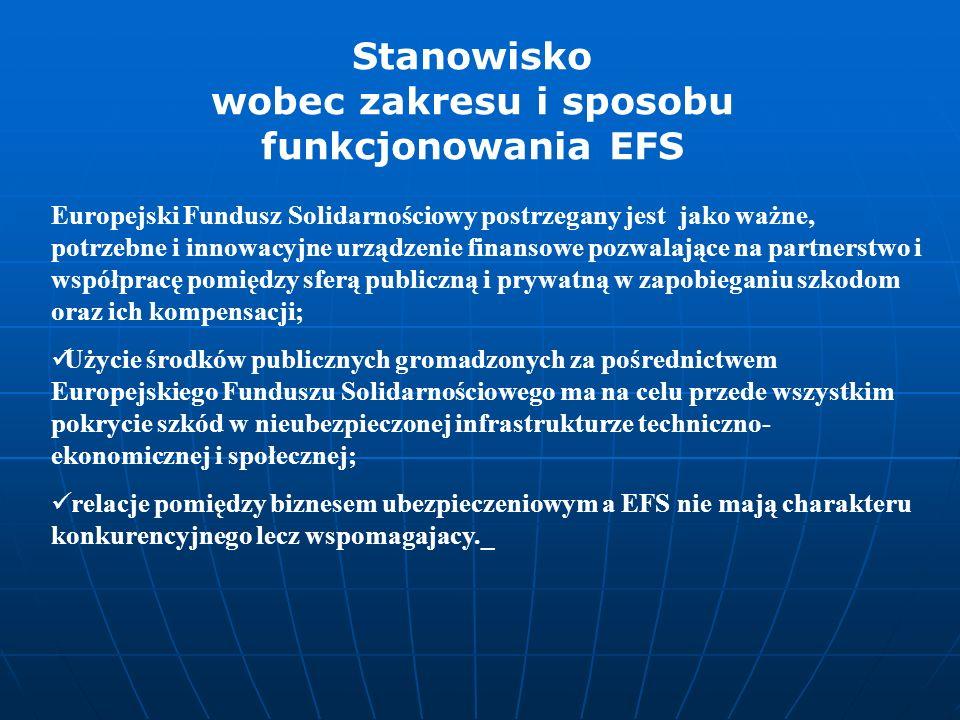 Europejski Fundusz Solidarnościowy postrzegany jest jako ważne, potrzebne i innowacyjne urządzenie finansowe pozwalające na partnerstwo i współpracę p