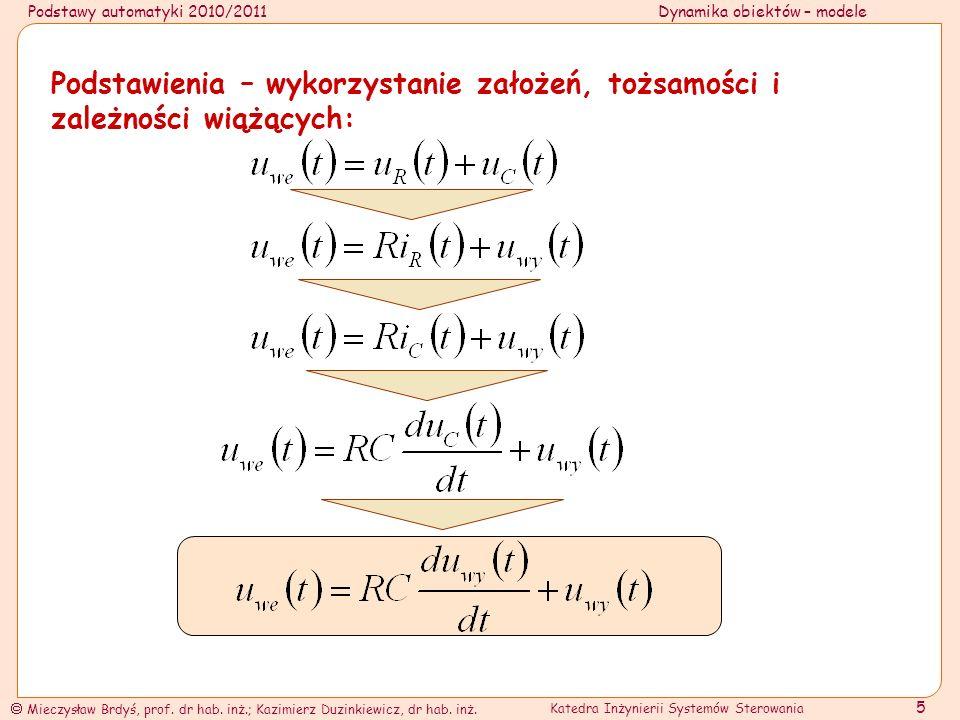 Podstawy automatyki 2010/2011Dynamika obiektów – modele Mieczysław Brdyś, prof.