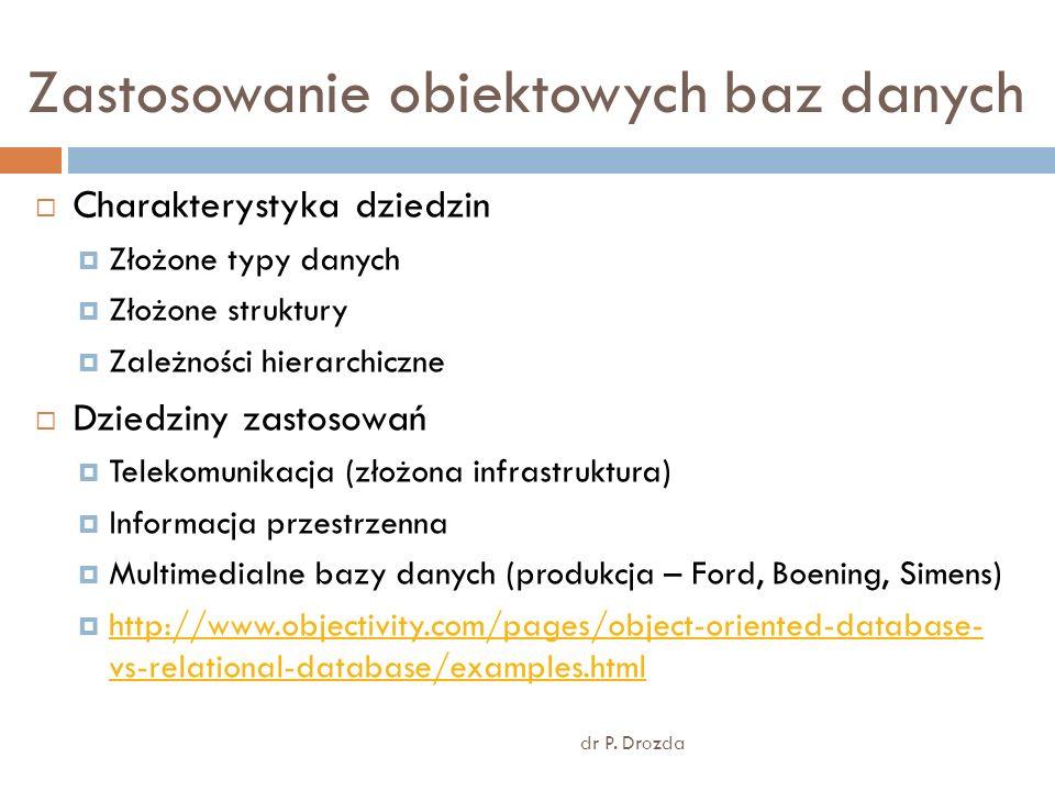 Obiektowa baza danych - koncepcja dr P.