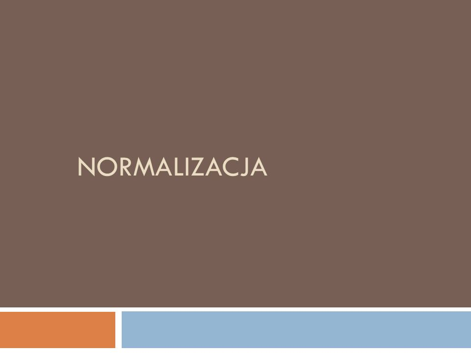 NORMALIZACJA