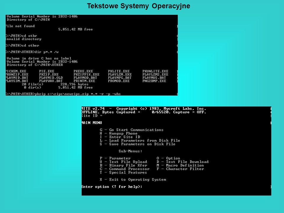Tekstowe Systemy Operacyjne