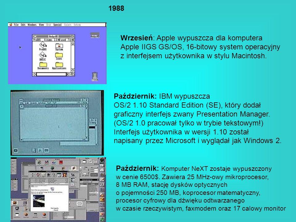 1988 Wrzesień: Apple wypuszcza dla komputera Apple IIGS GS/OS, 16-bitowy system operacyjny z interfejsem użytkownika w stylu Macintosh. Październik: I
