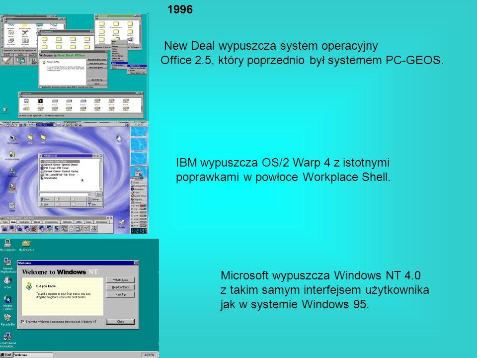 1996 New Deal wypuszcza system operacyjny Office 2.5, który poprzednio był systemem PC-GEOS. IBM wypuszcza OS/2 Warp 4 z istotnymi poprawkami w powłoc