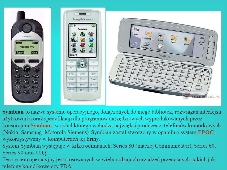 Symbian to nazwa systemu operacyjnego, dołączonych do niego bibliotek, rozwiązań interfejsu użytkownika oraz specyfikacji dla programów narzędziowych