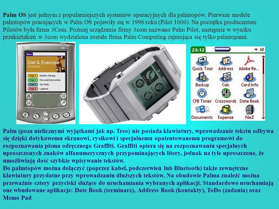Palm OS jest jednym z popularniejszych systemów operacyjnych dla palmtopów. Pierwsze modele palmtopów pracujących w Palm OS pojawiły się w 1996 roku (