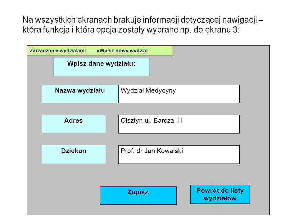 Na wszystkich ekranach brakuje informacji dotyczącej nawigacji – która funkcja i która opcja zostały wybrane np.