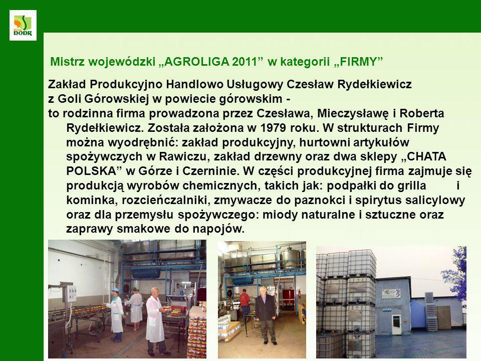 Zakład Produkcyjno Handlowo Usługowy Czesław Rydełkiewicz z Goli Górowskiej w powiecie górowskim - to rodzinna firma prowadzona przez Czesława, Mieczy