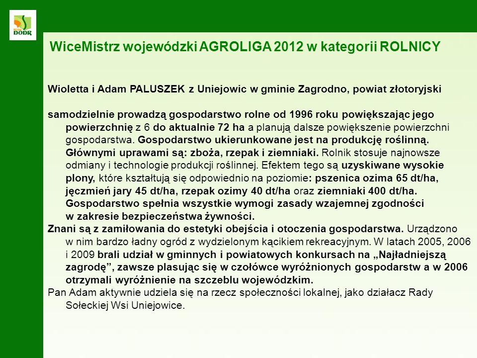 Wioletta i Adam PALUSZEK z Uniejowic w gminie Zagrodno WiceMistrz wojewódzki AGROLIGA 2012 w kategorii ROLNICY