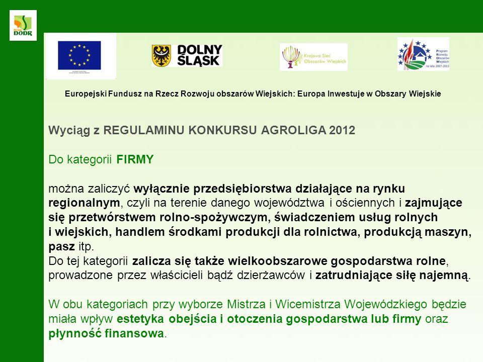 Uczestnicy wojewódzkiego konkursu AGROLIGA 2012 kategoria ROLNICY: 1.