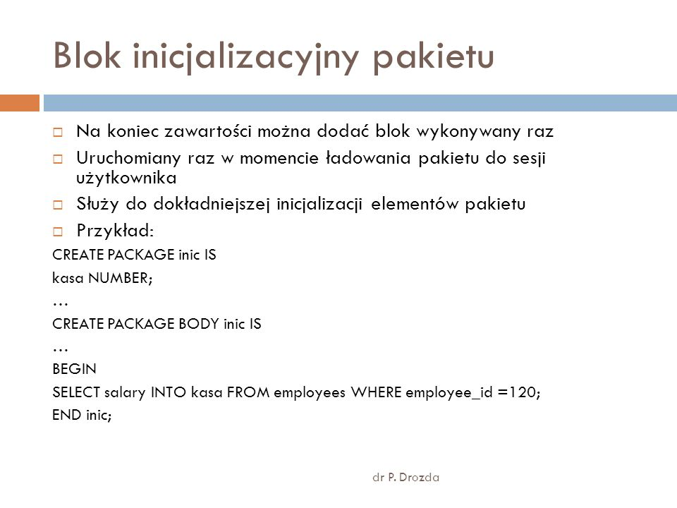 Blok inicjalizacyjny pakietu dr P.