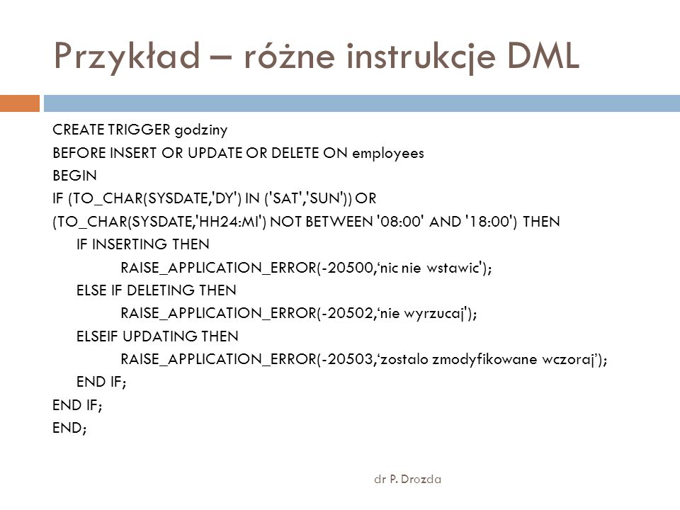 Przykład – różne instrukcje DML dr P.