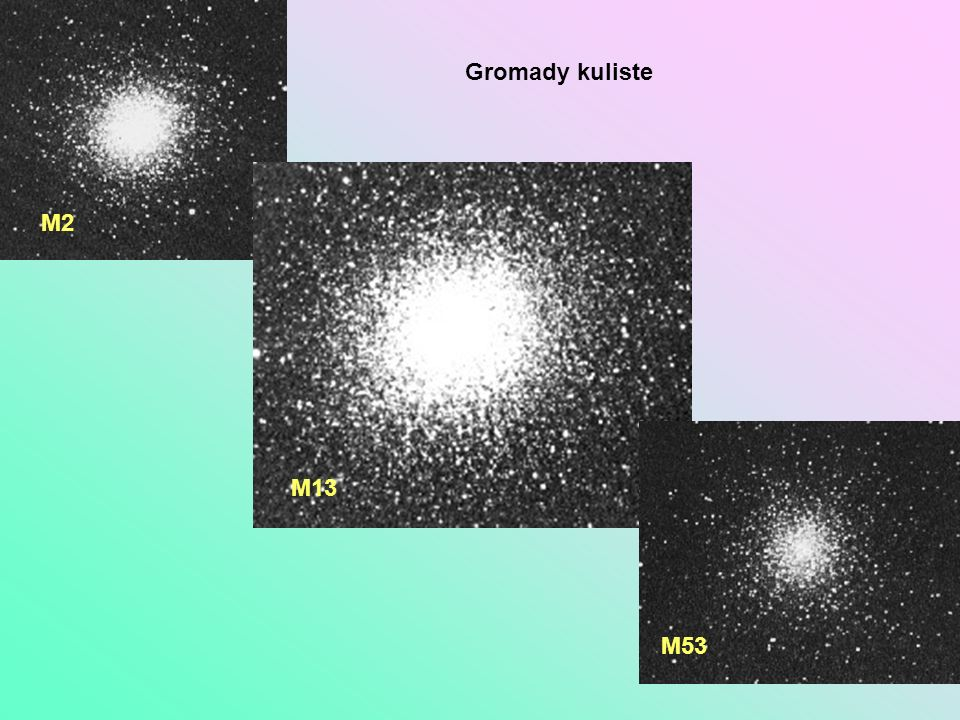 M2 M13 M53 Gromady kuliste