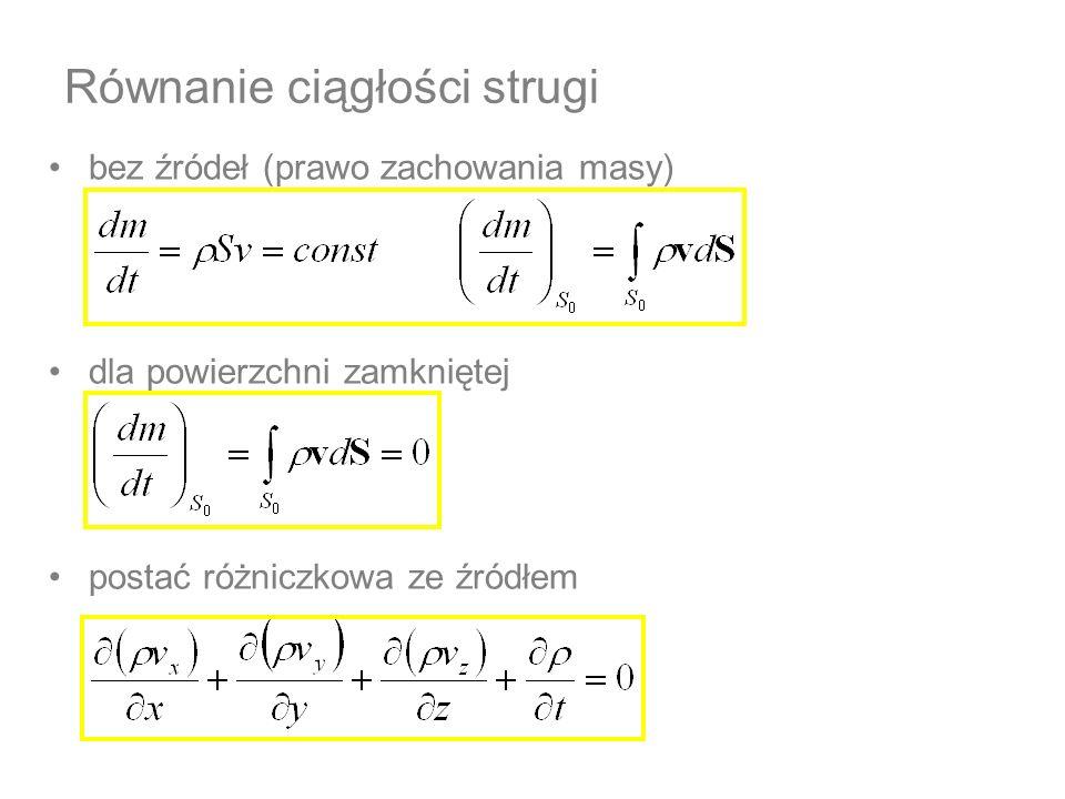 masa zachowana (przepływ masy ciągły), ale objętość nie - bo różne ciśnienia