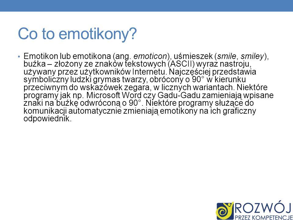 Co to emotikony.Emotikon lub emotikona (ang.