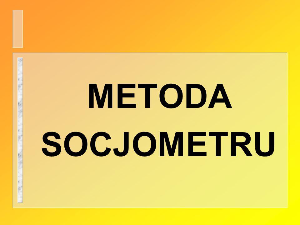 METODA SOCJOMETRU