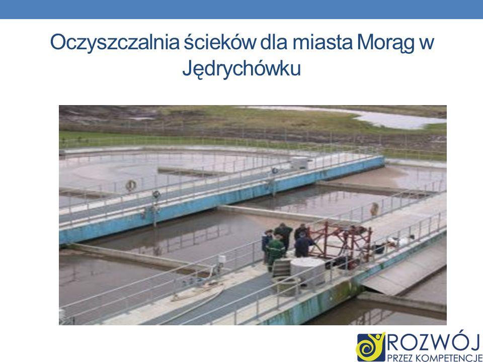 Oczyszczalnia ścieków dla miasta Morąg w Jędrychówku